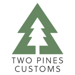Two Pines Customs